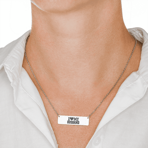 "💎 ""I Love My Husband"" Horizontal Bar Name Necklace With Custom Text Engraving On The Back"