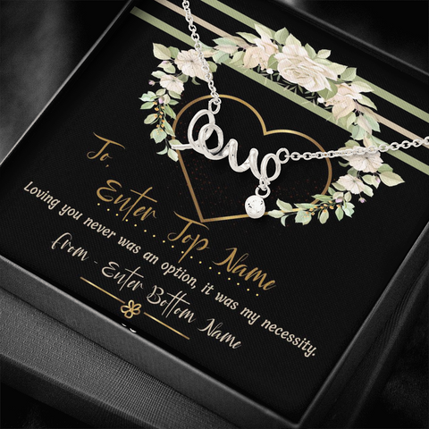 "💎 Scripted Love Necklace With Personalized Message Card ""Loving You Was Never An Option"""