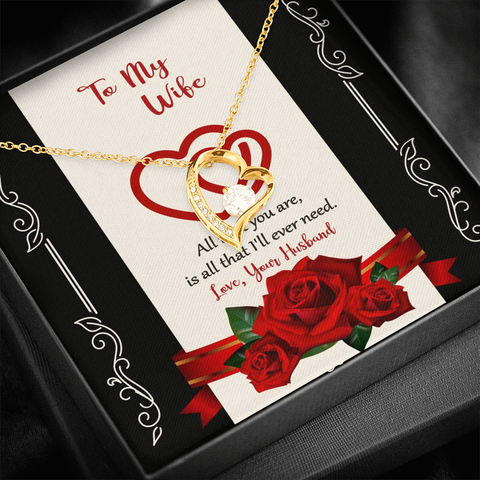 "💎 To My Wife Forever Love Necklace With ""All That I'll Ever Need"" Message Card"