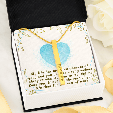"💎 Vertical Stick Engraving Necklace With ""My Life Has Meaning Because Of You"" Message Card"