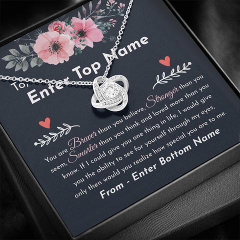 "💎 Love Knot Necklace With Personalized Message Card ""You Are Braver Than You Believe"""