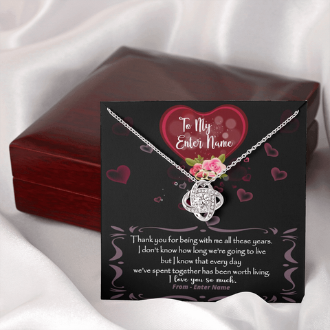 "💎 Love Knot Necklace With Personalized Message Card ""Thank You For Being With Me All These Years"""