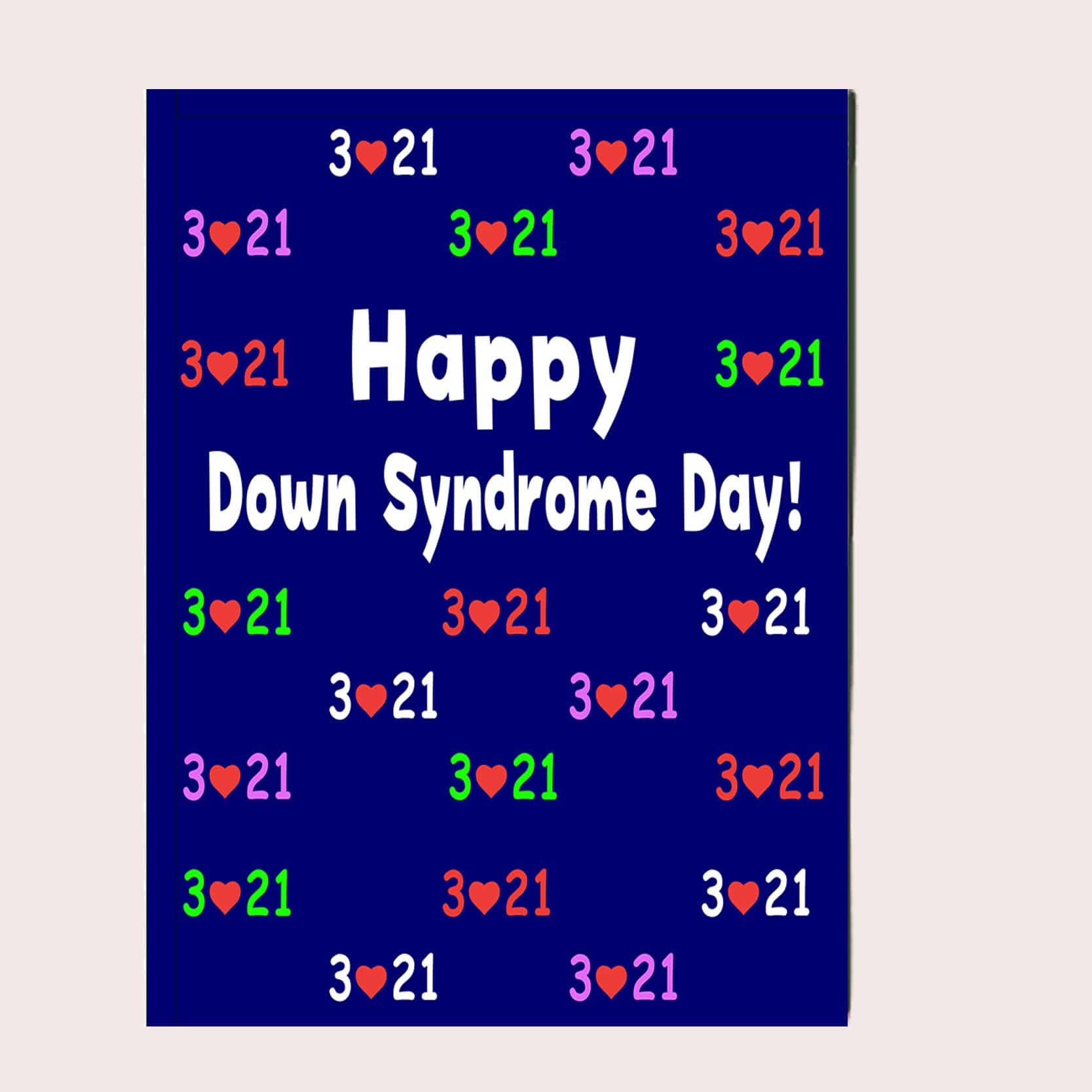 Happy Down Syndrome Day Greeting Card Single Card