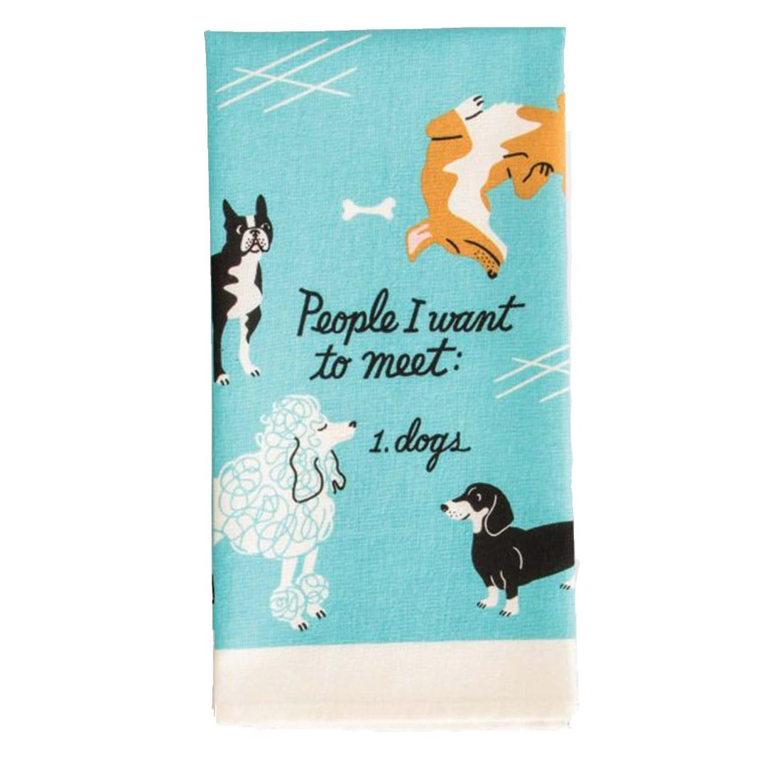 People I Want To Meet Dogs Dish Towel Blue
