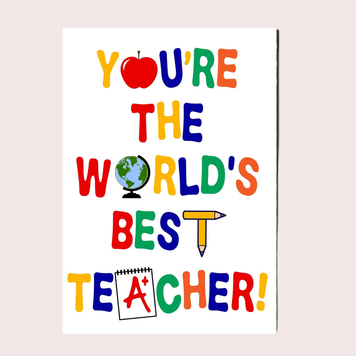 You're The World's Best Teacher Greeting Card Single Card