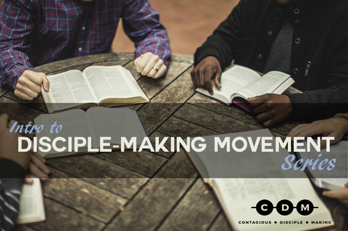 Intro to Disciple-Making Movement