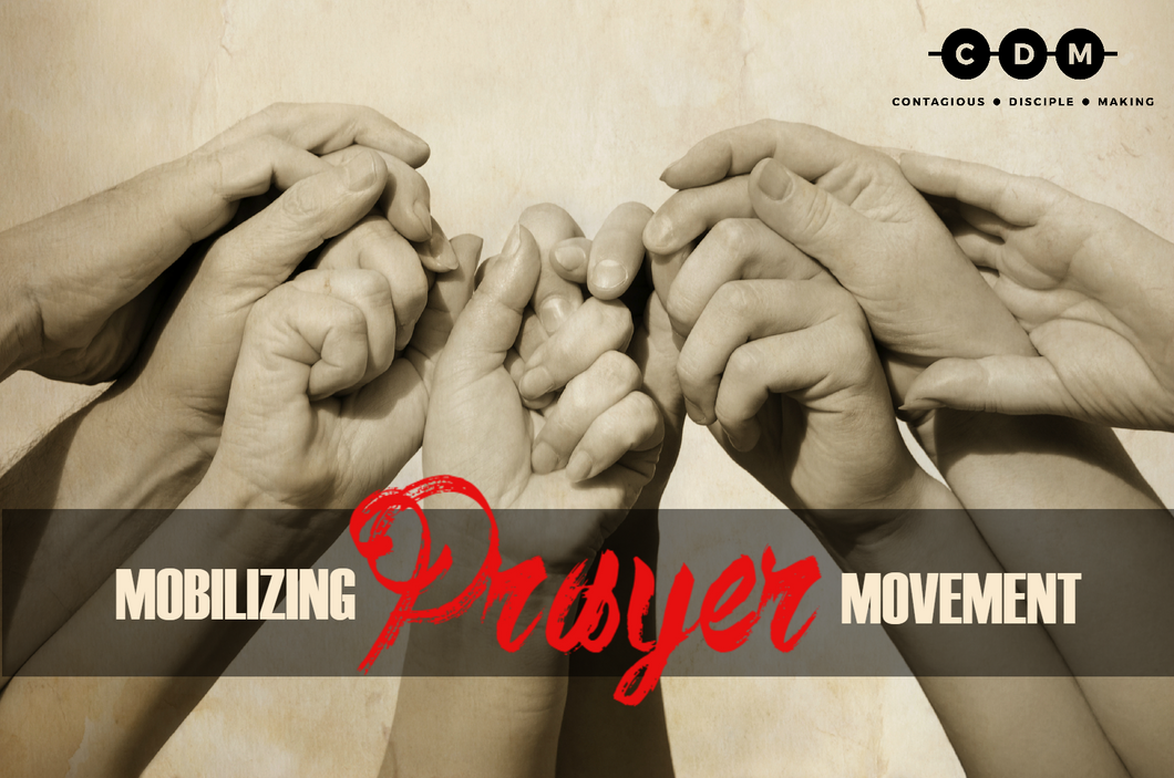 Mobilizing Prayer Movement Series