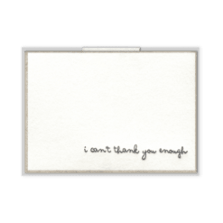 I Can't Thank You Enough Greeting Card, Greeting Cards, Eversmart Beauty