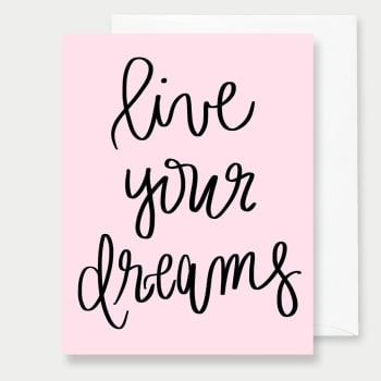 Live Your Dreams Greeting Card, Greeting Cards, Eversmart Beauty