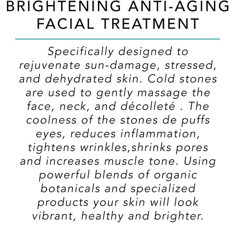 Brightening Anti-Aging Facial