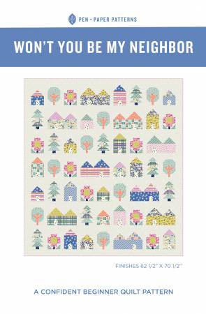 Won't You Be My Neighbor Quilt Pattern