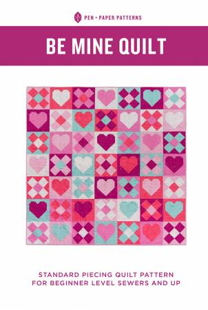 Be Mine Quilt Pattern