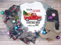 This is my Hallmark Christmas Movie Shirt Sublimation Transfer