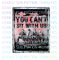 You Cant Sit with Us Freddy Horror Movie Red Sublimation Transfer