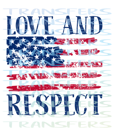 Love and Respect American Flag BLUE Sublimation Transfer