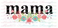 Mama Floral Sublimation Transfer