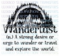 Wanderlust Explore Travel Sublimation Transfer