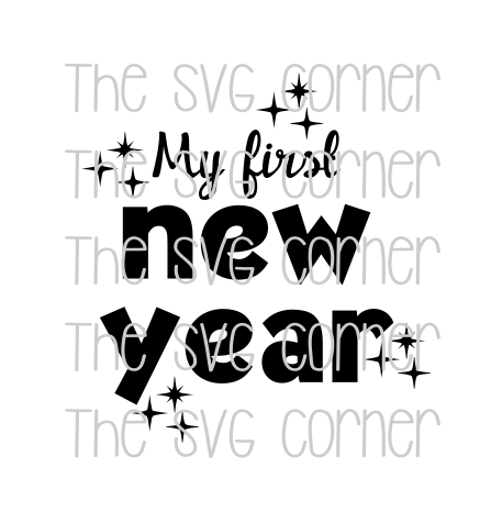 My First New Year SVG File