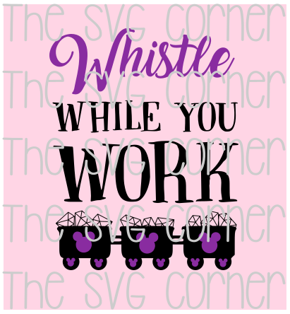Whistle While You Work SVG File