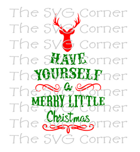 Have Yourself A Merry Little Christmas Svg.Have Yourself A Merry Little Christmas Winter Holiday Svg File