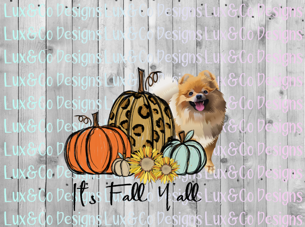 Its Fall Yall Pumpkin Sunflower Cheetah Dog Pomeranian Sublimation PNG Digital Design