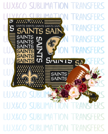 Louisiana New Orleans Saints Flower Football State Sublimation Transfer