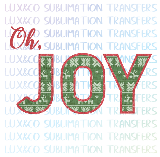 Oh, JOY Christmas Sublimation Transfer