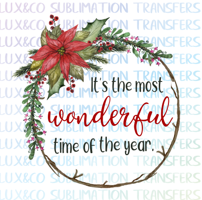 Its the Most Wonderful Time of the Year Christmas Sublimation Transfer