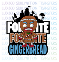 Fortnite Gingerbread Sublimation Transfer