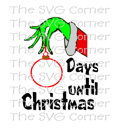 Grinch Hand Countdown Days Until Christmas Winter Holiday SVG File