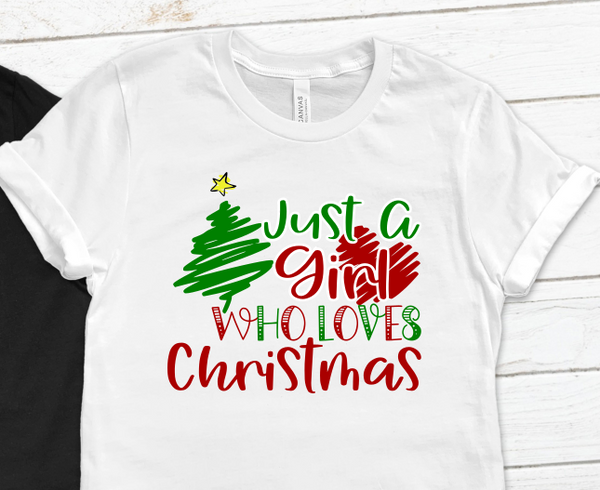 Just a Girl Who Loves Christmas Holiday SVG File
