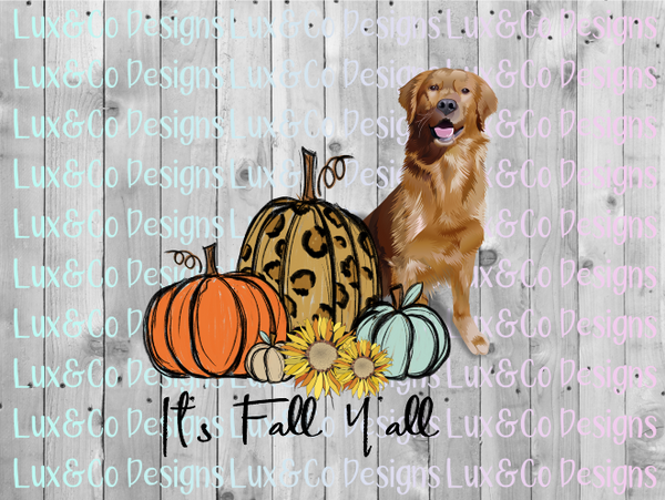 Its Fall Yall Pumpkin Sunflower Cheetah Dog Golden Retriever Sublimation PNG Digital Design