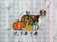 Its Fall Yall Cheetah Sunflower Dog Springer Spaniel Sublimation Transfer