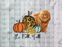 Its Fall Yall Pumpkin Sunflower Cheetah Dog Chow Chow Sublimation PNG Digital Design