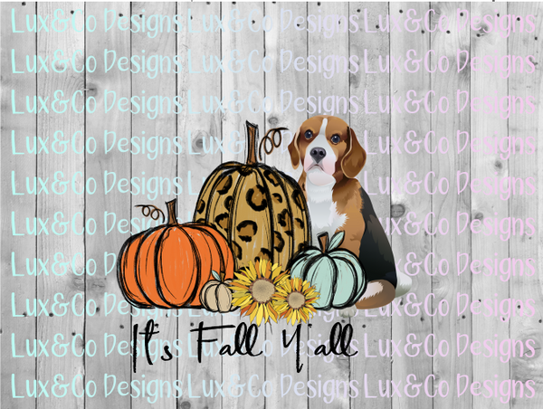 Its Fall Yall Pumpkin Sunflower Cheetah Dog Beagle Sublimation PNG Digital Design
