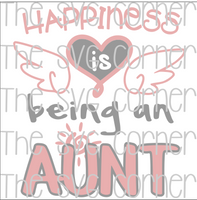 Happiness is being an Aunt SVG File