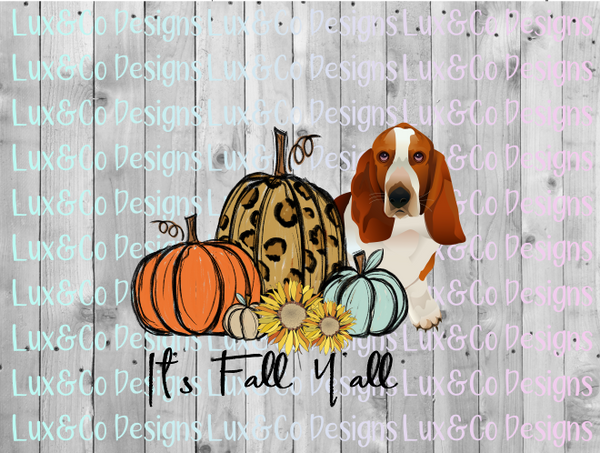 Its Fall Yall Pumpkin Sunflower Cheetah Dog Basset Hound Sublimation PNG Digital Design