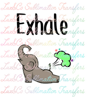 Elephant Farting Yoga Exhale Sublimation Transfer