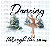 Dancing Through the Snow Christmas Sublimation Digital Design