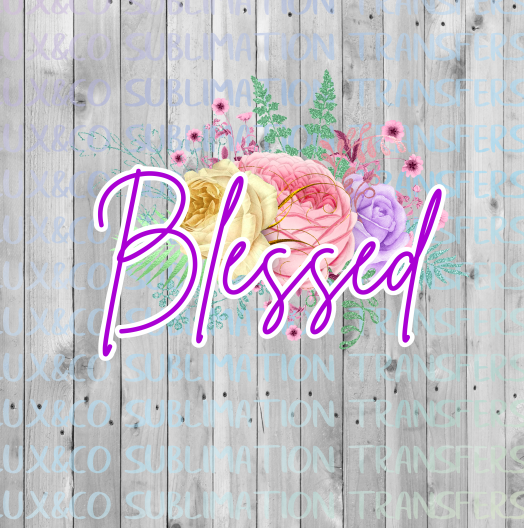 Blessed Floral Sublimation Transfer