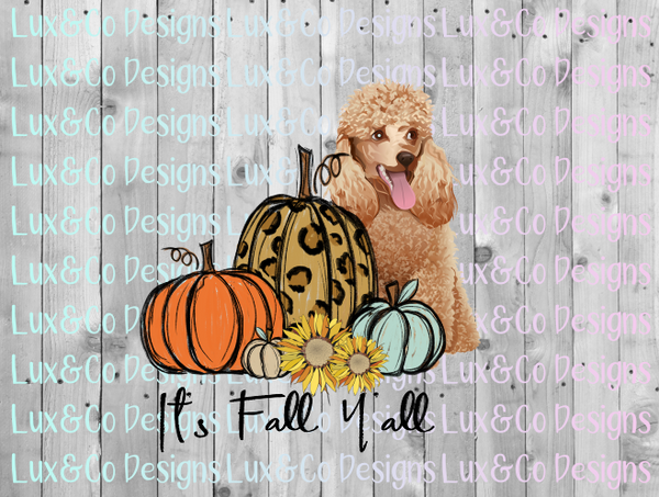 Its Fall Yall Pumpkin Sunflower Cheetah Dog Poodle Sublimation PNG Digital Design