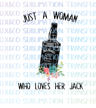 Just a Woman Who Loves her Jack Sublimation Transfer