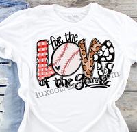 For the Love of the Game Baseball Sublimation Transfer