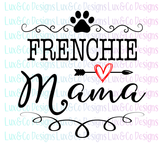 Frenchie Mama SVG File