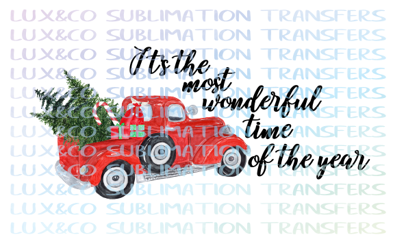 ***SALE*** Its the Most Wonderful Time of the Year Christmas Sublimation Transfer