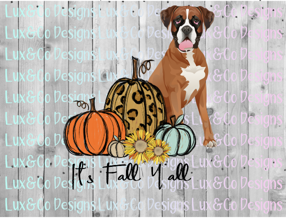 Its Fall Yall Pumpkin Sunflower Cheetah Dog Boxer Sublimation PNG Digital Design