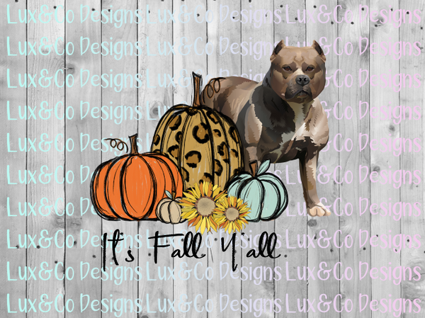 Its Fall Yall Pumpkin Sunflower Cheetah Dog Pit Bull Sublimation PNG Digital Design