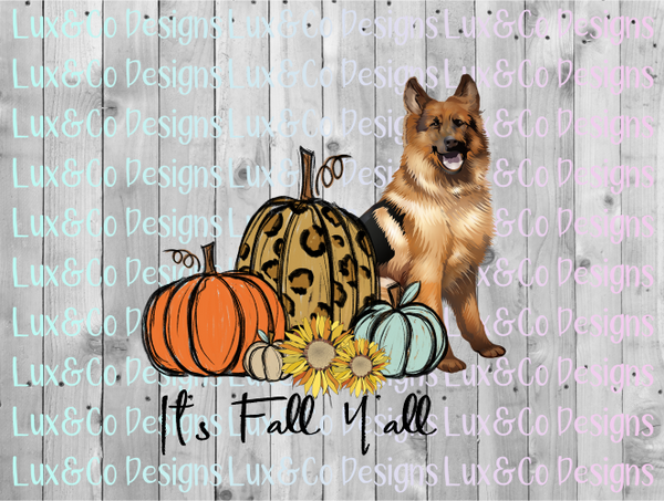 Its Fall Yall Pumpkin Sunflower Cheetah Dog German Shepard Sublimation PNG Digital Design