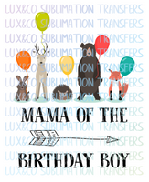 Mamma of the Birthday Boy Woodland Animals Sublimation Transfer