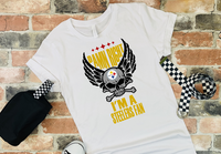 Damn Right Im a Steelers Fan Sublimation Transfer